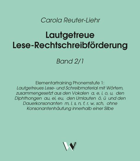 Lautgetreue Lese Rechtschreibförderung Band 21 Elementartraining